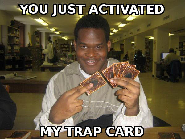 "#NewQ! ""You Just Activated My Trap Card"" Edition! #QAnon #GreatAwakening"